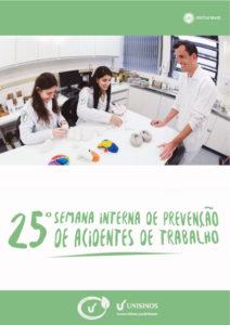 25ª Semana Interna de Prevenção de Acidentes