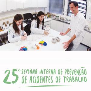 25ª Semana Interna de Prevenção de Acidentes de Trabalho
